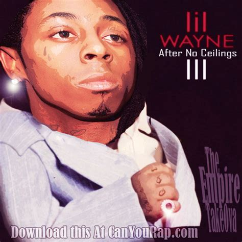 no ceilings lil wayne datpiff lil wayne after no ceilings 3 hosted by the empire