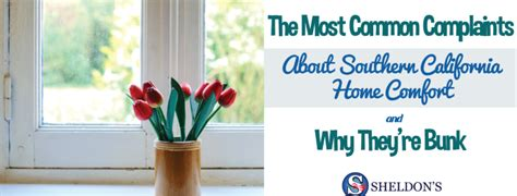 southern comfort air conditioning most common complaints about southern california home