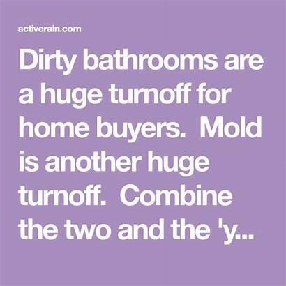 Cleaning Dirty Mold Activerain
