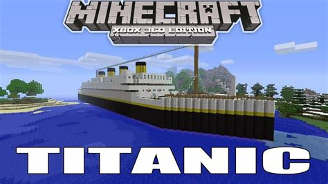 Minecraft Boat Titanic by My Titanic Boat In Minecraft Xbox Edition Link