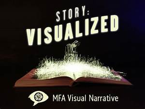 Story Is King (and Queen!) at SVA's MFA Visual Narrative