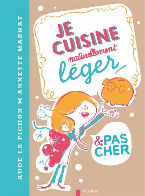 livre cuisine pour enfants livres de cuisine pour enfants la mare aux mots