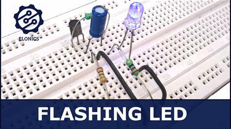 Flashing Led Circuit Using Transistors Breadboard