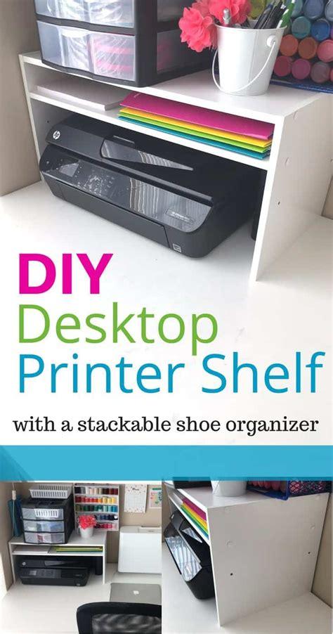 organization hack diy desktop printer shelf   shoe rack    mom