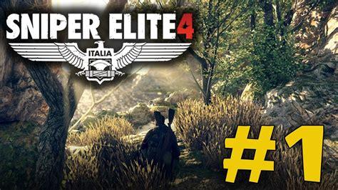 Sniper Elite 4 1st Mission Walkthrough 1 Youtube