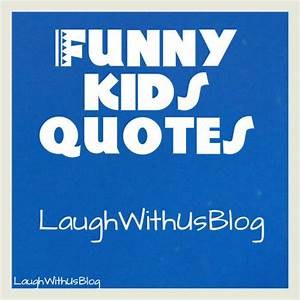 Funny Kids Quotes
