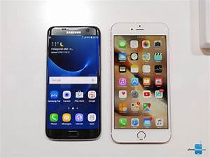 Samsung Galaxy S7 edge vs Apple iPhone 6s Plus: first look ...