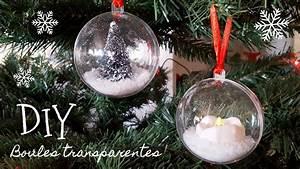 Boule Noel Transparente : id es d coration boules de no l transparentes youtube ~ Melissatoandfro.com Idées de Décoration