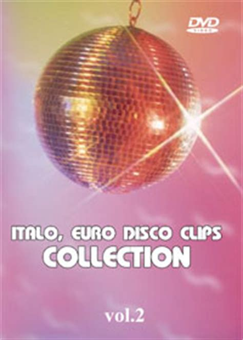 Italo, Euro Disco Clips Collection [vol2]  80s Disco
