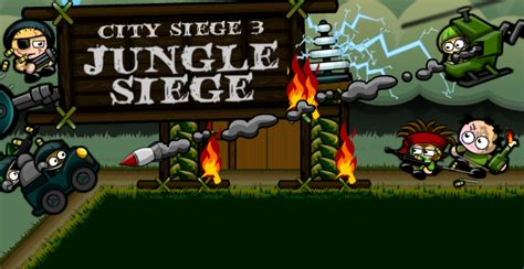 city siege 3 city siege 3 jungle siege play on armor