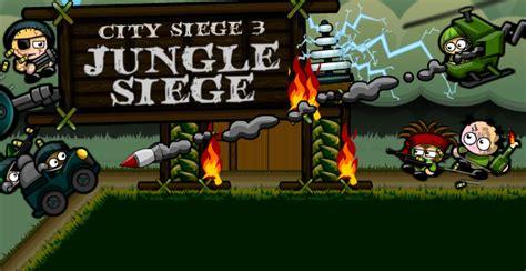 jeu city siege 3 city siege 3 jungle siege play on armor