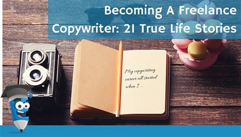 Becoming A Freelance Copywriter 21 True Life Stories  The Clever Copywriting School