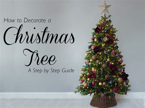 decorate  christmas tree  step  step guide