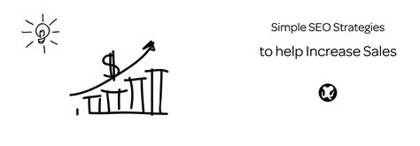 Simple Seo by Simple Seo Strategies To Increase Sales Marketgoo