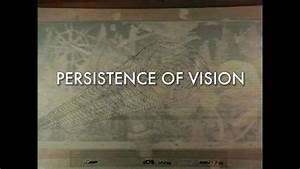 Persistence Of Vision - Trailer  Hd