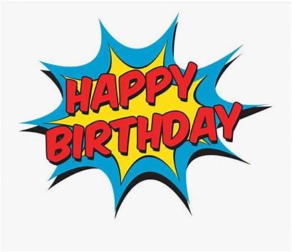 Birthday Happy Clipart Superman Comic Text Clip