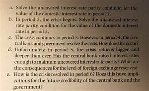 Solved: 4. Modeling An Exchange Rate Crisis An Exchange Ra ...