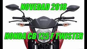Honda Cb 125 F : honda cb 125 f twister novedad 2018 youtube ~ Farleysfitness.com Idées de Décoration