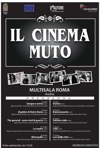 il cinema muto la rassegna del multisala roma  andria