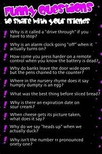 Funny Questions to ask your friends | Misc. | Pinterest