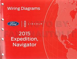 2015 Ford Expedition Lincoln Navigator Repair Shop Manual