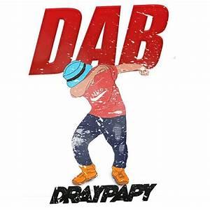 DrayPapy – DAB (prod. KrizBeatz) » Music » Hitvibes
