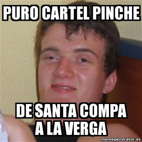 A La Verga Meme - meme stoner stanley puro cartel pinche de santa compa a la verga 18648768