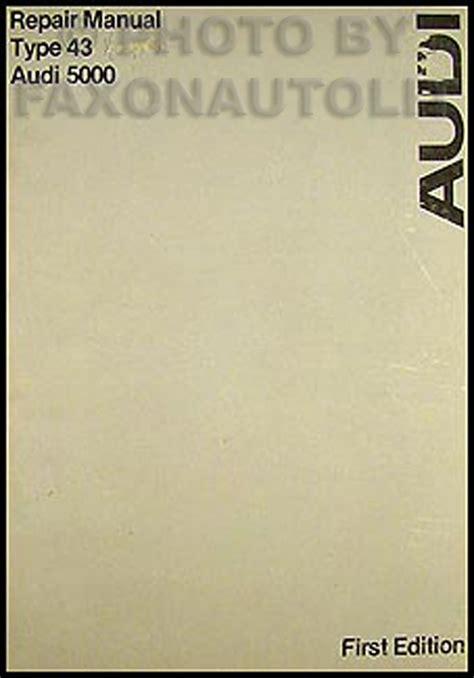 service manuals schematics 1986 audi 5000s free book repair manuals 1978 audi 5000 repair shop manual original