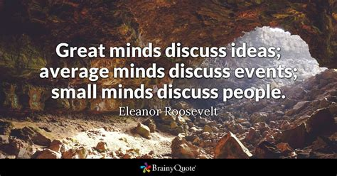 great minds discuss ideas average minds discuss