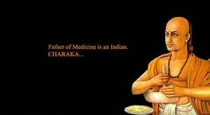 Charaka: World's first physician who revolutionized ...