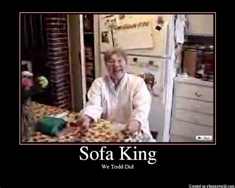 Sofa King We Todd Did Jokes by Sofa King Picture Ebaum S World