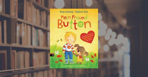 Ross Antony Mein Freund Button cbj Kinderbücher