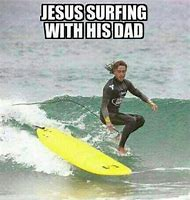 Surfing Jesus with His Dad