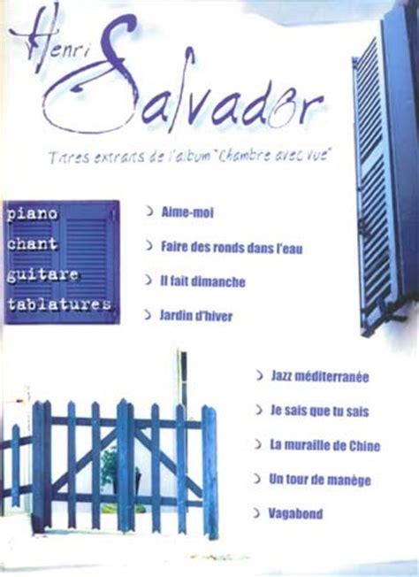 album chambre avec vue partitions salvador henri chambre avec vue piano
