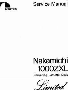 Nakamichi 1000 Zxl Limited Original Service Manual