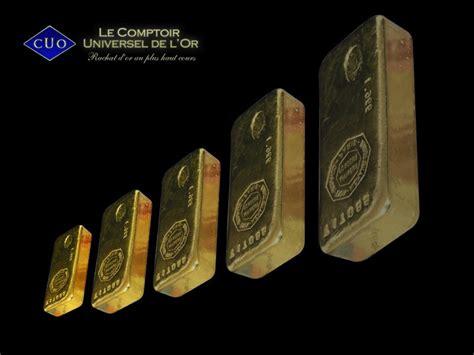 comptoir universel de l or prix du lingot d or fin d 233 cembre 2011 le comptoir