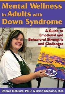 Mental Wellness In Adults With Down Syndrome   A Guide To