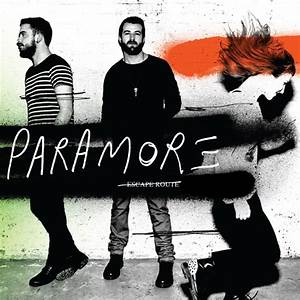 Escape Route | Paramore Wiki | FANDOM powered by Wikia