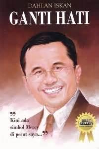 Mboten Adalah by Book Review Ganti Hati By Dahlan Iskan Mboten