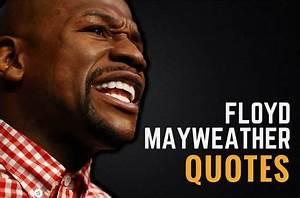 34 Motivational... Waiting Floyd Quotes