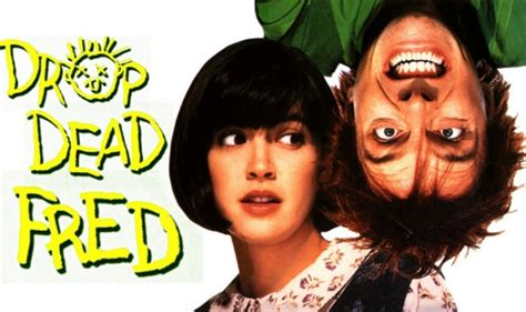 Fred Drop Dead Looking Back At Drop Dead Fred Den Of
