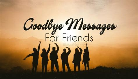goodbye messages  friends farewell wishes wishesmsg