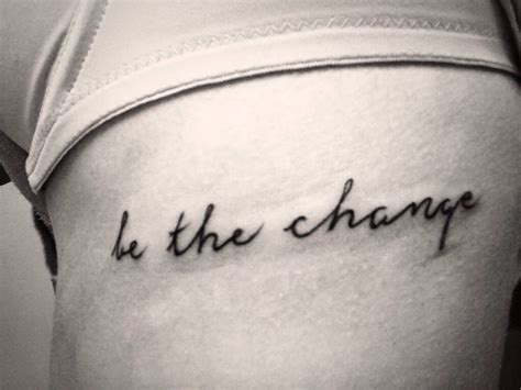change tattoo quotes pinterest change tattoo
