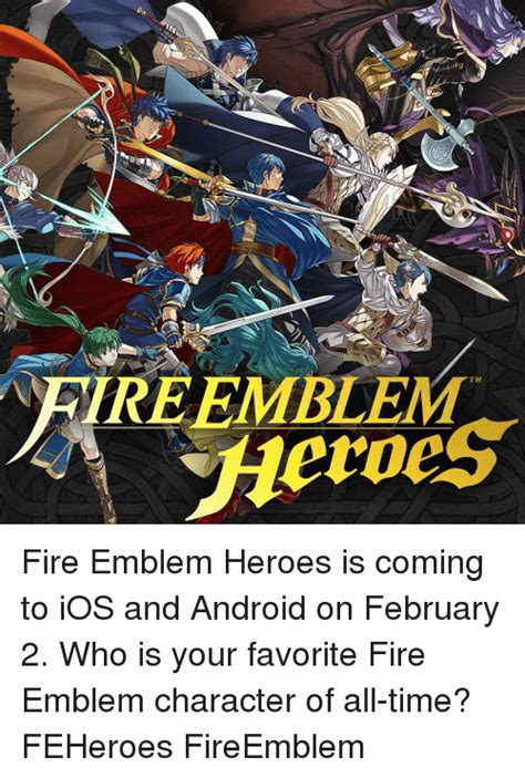 Fire Emblem Heroes Memes - vreemblem tm heroes fire emblem heroes is coming to ios and android on february 2 who is your