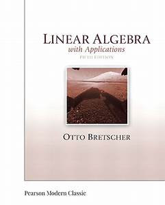 Linear Algebra And Its Applications 5th Edition Otto