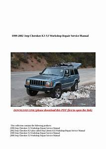 1999 2002 Jeep Cherokee Kj Xj Workshop Repair Service
