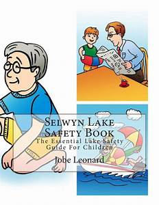 Selwyn Lake Safety Book  The Essential Lake Safety Guide For Children By Jobe Leonard  Paperback