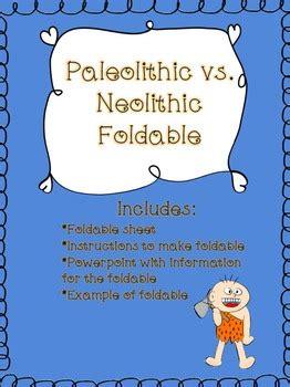 paleolithic era  neolithic era comparison foldable tpt