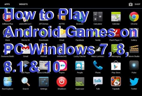play android on pc how to play android on pc windows 7 8 8 1 10