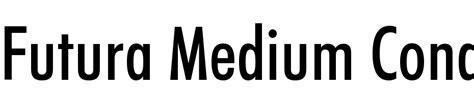 Futura Gratis by Futura Medium Condensed Bt Font Free